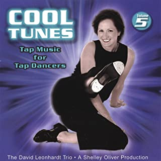 Tap Music for Tap Dancers Vol. 5 Cool Tunes