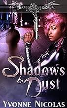 Shadows & Dust (Book 1.5), Paranormal Romance (The Dragon Queen Series 2)