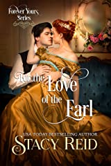 For the Love of the Earl (Forever Yours Book 9) Kindle Edition