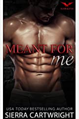 Meant For Me (Hawkeye Book 3) Kindle Edition