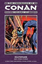 The Chronicles of Conan Volume 19: Deathmark and Other Stories