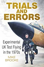 Trials and Errors: Experimental UK Test Flying in the 1970s