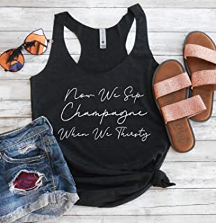 Now We Sip Champagne When We Thirsty Tank Top - Biggie Tank - Notorious B.I.G Tank Top - Champagne Tank - Song Lyric Tank Top - Sip Champagne When We Thirsty Racerback Tank