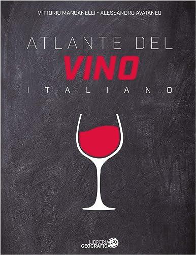 Atlante del vino italiano. ediz. ampliata (italiano) copertina rigida 978-8869853623