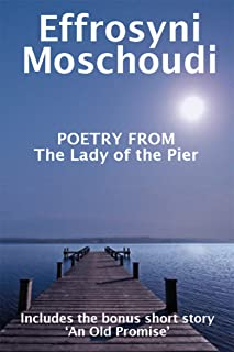 Poetry from The Lady of the Pier: A Greek island romance short story and heartbreak poetry about love and loss