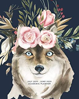 July 2019 - June 2020 Academic Planner: Boho Wolf & Pink Floral Bloom Weekly & Monthly Dated Calendar Organizer with To-Do's, Checklists, Notes and Goal Setting Pages