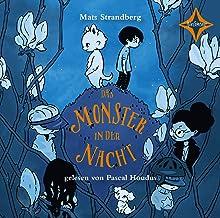Das Monster in der Nacht: Vollständige Lesung, gelesen von Pascal Houdus, 1 CD, ca. 60 Min.
