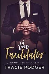 The Facilitator Kindle Edition