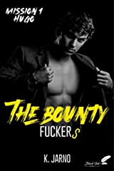 The Bounty Fuckers, mission 1 : Hugo Format Kindle