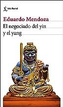 El negociado del yin y el yang (Biblioteca Breve)