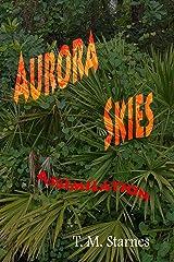 Aurora Skies: Assimilation Kindle Edition
