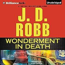 Wonderment in Death: In Death, Book 41.5