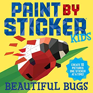 Paint By Sticker Kids: Beautiful Bugs: Create 10 Pictures One Sticker at a Time! (Kids Activity Book, Sticker Art, No Mess...