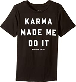 Karma Made Me Tee (Big Kids)