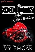 The Society #StalkerProblems