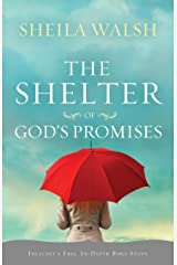 The Shelter of God's Promises Kindle Edition