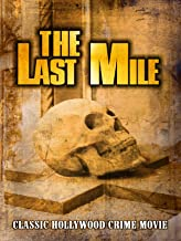 The Last Mile: Classic Hollywood Crime Movie
