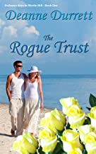 The Rogue Trust (Ordinary Days in Myrtle Hill Book 1)