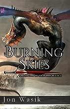 Burning Skies: The Sword of Dragons Book 2