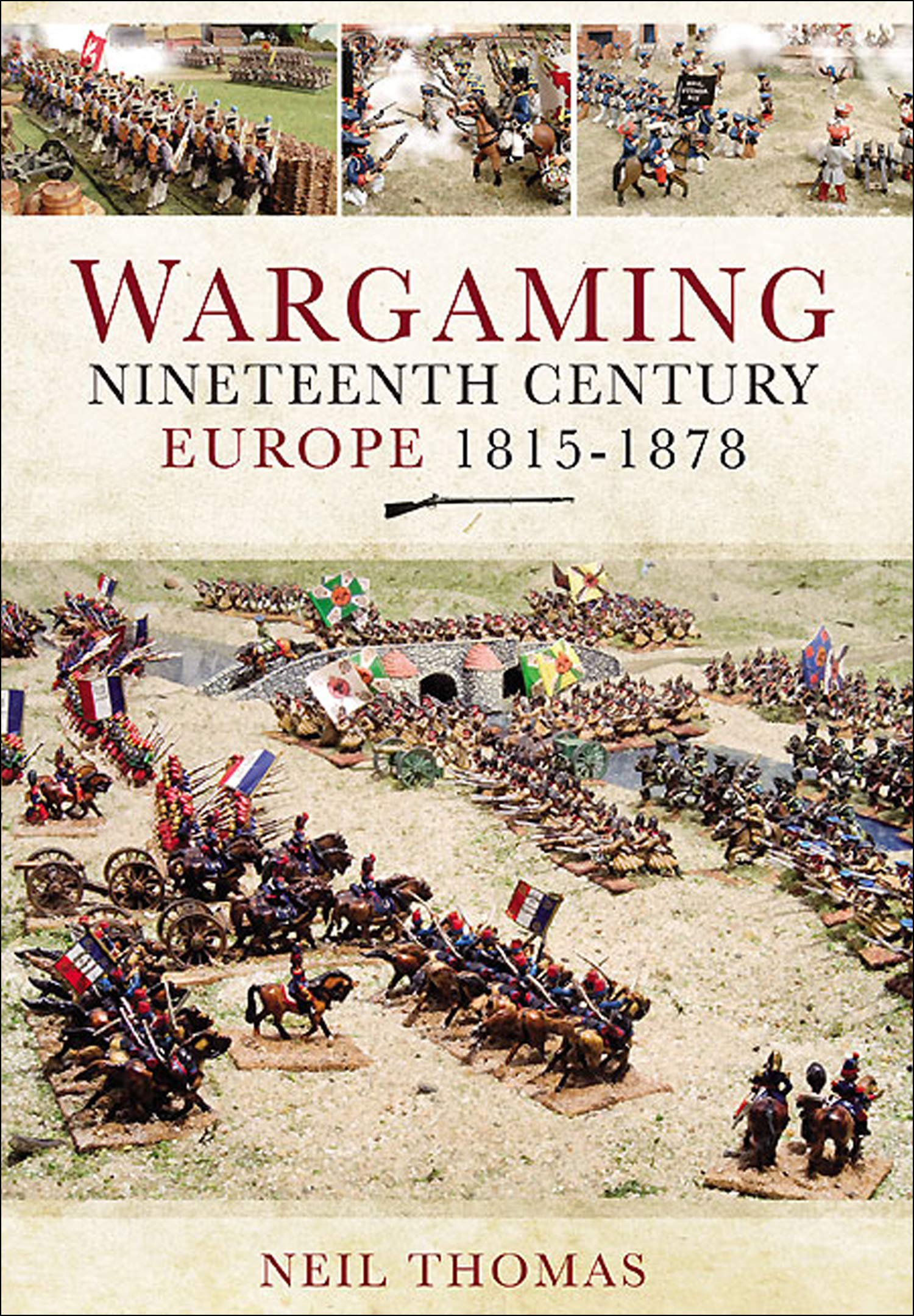 Image OfWargaming: Nineteenth Century Europe, 1815–1878 (English Edition)