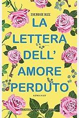 La lettera dell'amore perduto (Italian Edition) Kindle Edition