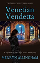 Venetian Vendetta: The Tremayne Mysteries Series