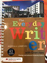 EVERYDAY WRITER WITH EXERCISES:2016 MLA UPDATE; F.I.U 6TH..EDITIONITION