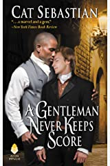 A Gentleman Never Keeps Score: Seducing the Sedgwicks Kindle Edition