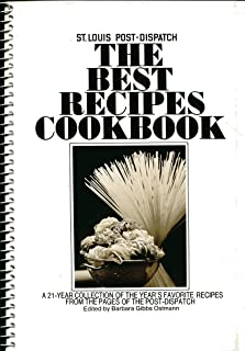 Best Recipes Cookbook: A 21 Year Collection of the Year's Favorite Recipes from the Pages of the Post Dispatch