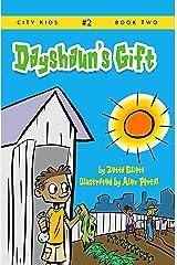 Dayshaun's Gift (City Kids Book 2) Kindle Edition