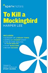 To Kill a Mockingbird SparkNotes Literature Guide (SparkNotes Literature Guide Series Book 62) Kindle Edition