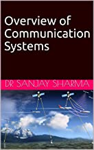Overview of Communication Systems: Communication Engineering