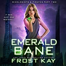 Emerald Bane: Mixologists and Pirates, Book 2