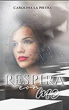Respira con me (Italian Edition)