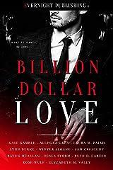 Billion Dollar Love Kindle Edition