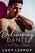 Delivering Dante: Made Marian Series Book 6