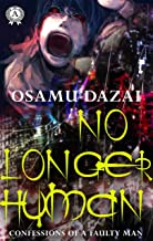 No Longer Human (Confessions of a Faulty Man) (English Edition)
