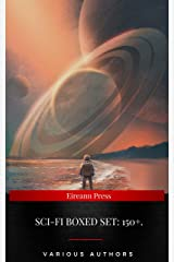 SCI-FI Boxed Set: 150+.: Space Adventures, Lost Worlds, Dystopian Novels & Post-Apocalyptic Tales: The War of the Worlds, Anthem, Space ... America, A Traveler in Time, The Guardians… Kindle Edition
