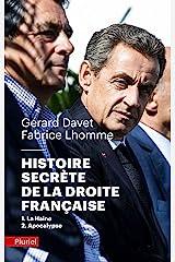 Histoire secrète de la Droite française: 1-La Haine 2-Apocalypse Poche