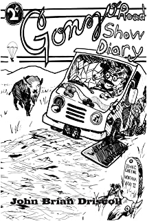 Gonzo Road Show Diary