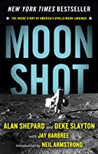 Moon Shot: The Inside Story of America's Apollo Moon Landings PDF
