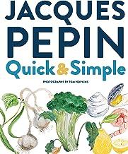 Jacques Pépin Quick & Simple
