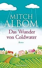 Das Wunder von Coldwater: Roman (German Edition)