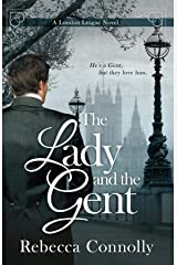 The Lady and the Gent (A London League Book 1) Kindle Edition