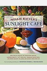 Mollie Katzen's Sunlight Cafe: Breakfast Served All Day (Mollie Katzen's Classic Cooking) Kindle Edition