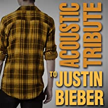 Acoustic Tribute to Justin Bieber