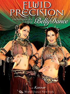 Fluid Precision: Contemporary Tribal Bellydance, with Kassar: Tribal fusion belly dance how-to, belly dance classes and instruction