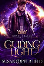 A Guiding Light: A Royal States Novel