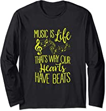 Music Is Life That's Why Our Hearts Have Beats Long Sleeve T-Shirt