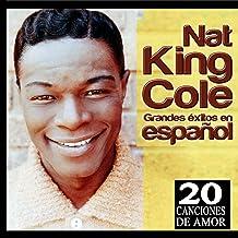 Mejor Exitos De Nat King Cole En Español